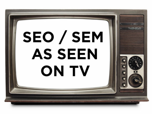 SEO and SEM as seen on TV